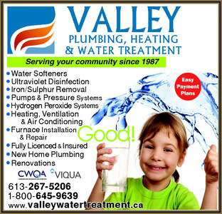 Valley Plumbing & Water Treatment   613-267-5206       267-5206 or 1-800-645-9639
